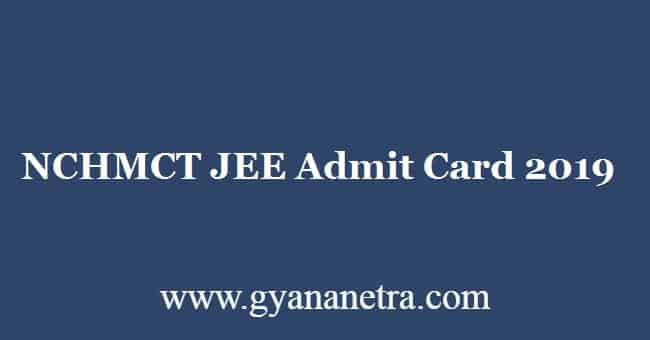 NCHMCT JEE Admit Card 2019