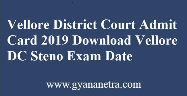 Vellore District Court Admit Card