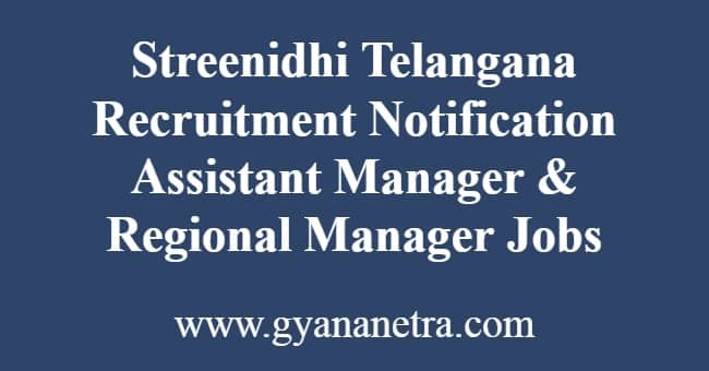Streenidhi Telangana Recruitment Notification