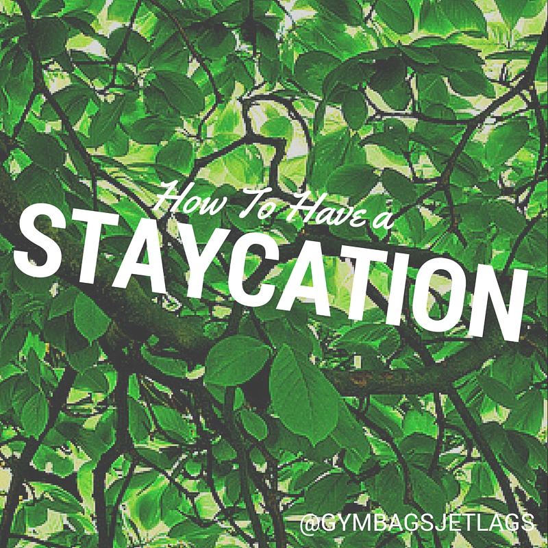 how-to-have-a-staycation-header