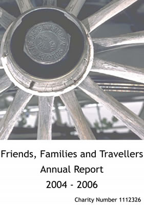 thumbnail of cover for 'Friends, Families and Travellers Annual Report 2004-2006'