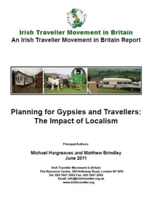 Front page of 'an Irish Traveller Movement in Britain Report' regarding 'Planning for Gypsies and Travellers: The Impact of Localism'