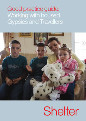 Front page of Shelter report 'Good practice guide: Working with housed Gypsies and Travellers'