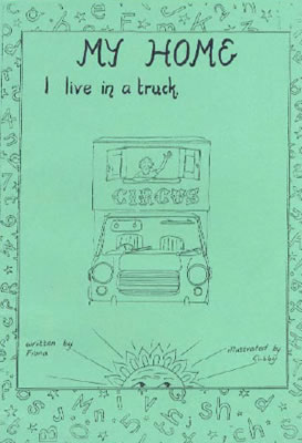 Front page of 'my home, I live in a truck' booklet