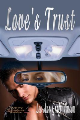 Love's Trust by Lee-Ann Graff Vinson