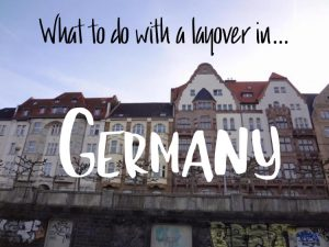 What to do with a layover in Germany cover photo