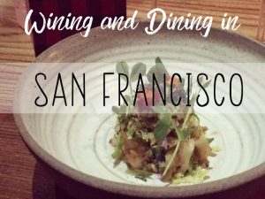 Wining and Dining in San Francisco cover photo