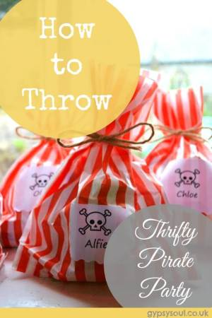 How to Throw a Thrifty Pirate Party