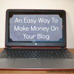 An Easy Way To Make Money On Your Blog