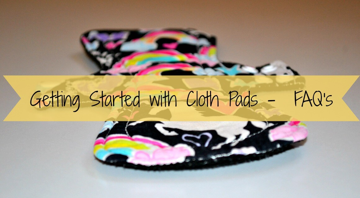 Getting Started with Cloth Sanitary Pads -  FAQ's