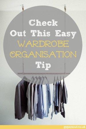 wardrobe organisation made easy