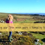Finding your Tribe when you're a Nomad by Nature
