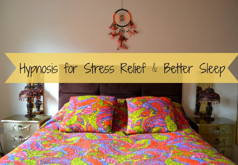 Hypnosis for Stress Relief & Better Sleep