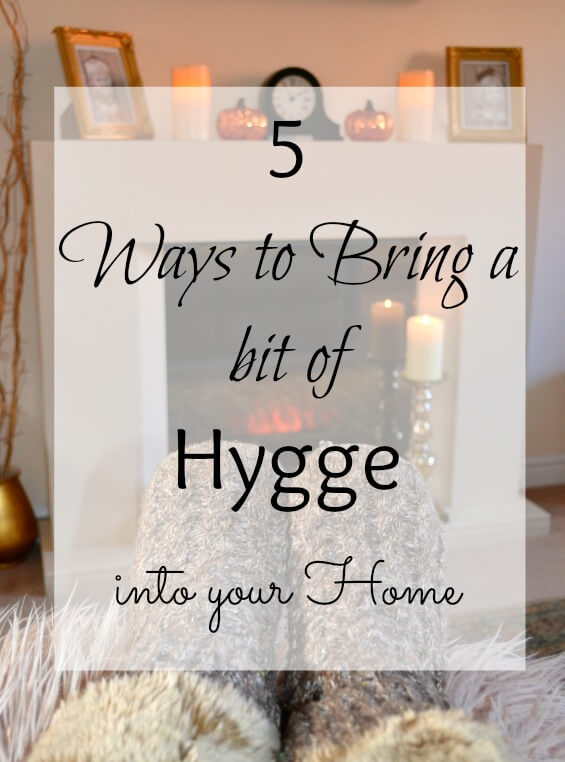 5 Ways to Bring a bit of Hygge into your Home