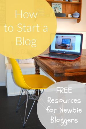 How to start a Blog - FREE resources for newbie bloggers