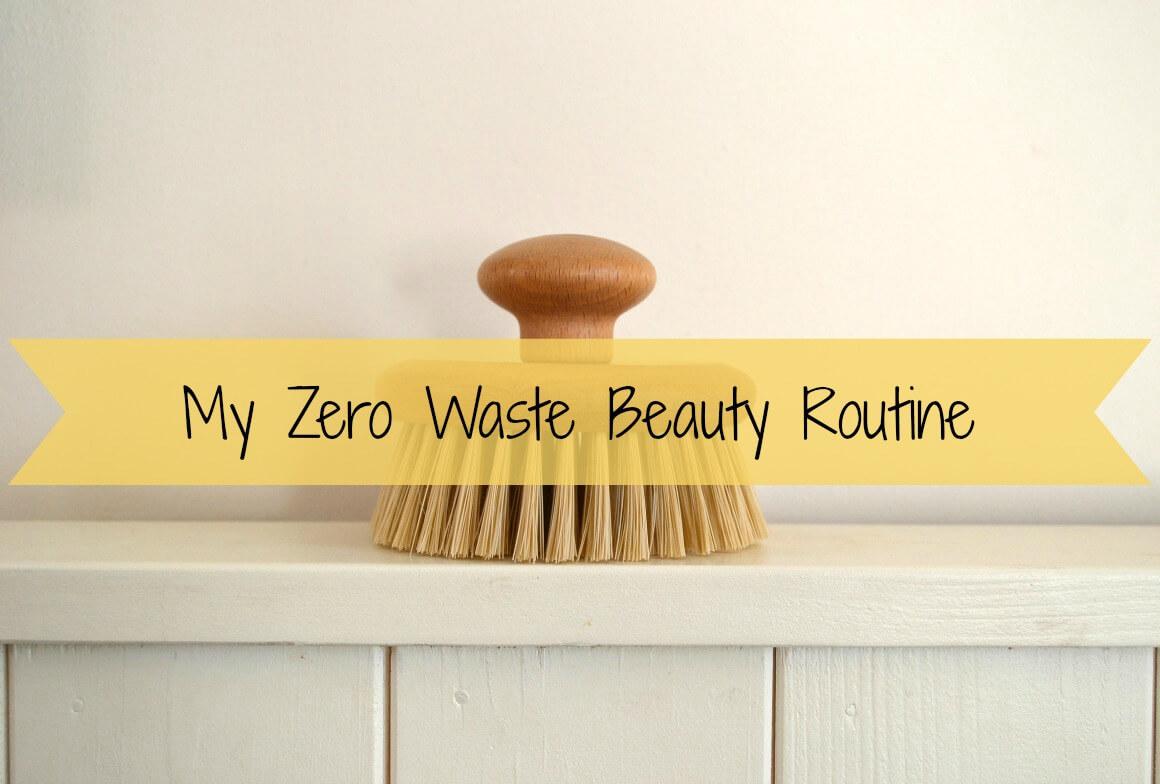 My Zero Waste Beauty Routine