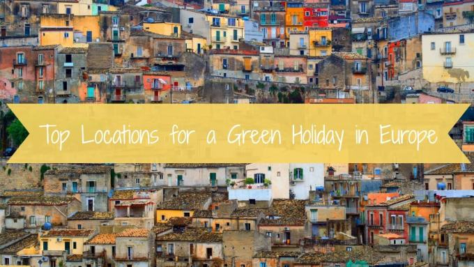 Top Locations for a Green Holiday in Europe