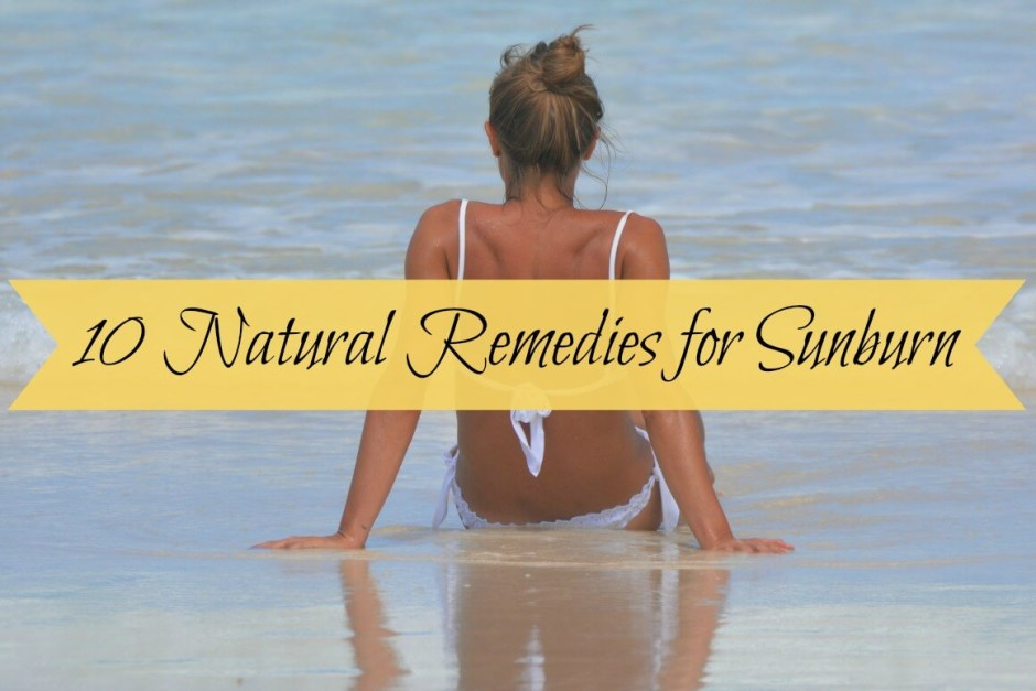 10 natural sunburn remedies