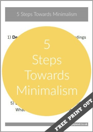 5 Steps Towards Minimalism Free Print Out