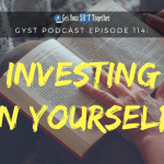 114: Investing In Yourself