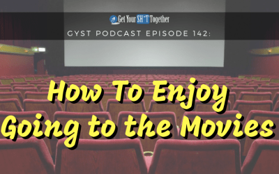 142: How To Enjoy Going To The Movies