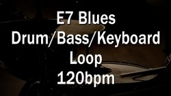 Blues Drum/Bass/Keyboard Loop E7 120bpm