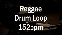 Reggae Drum Loop 152bpm