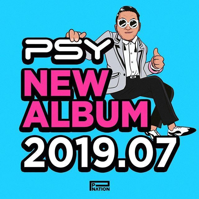 Psy set to release new album in July 2019