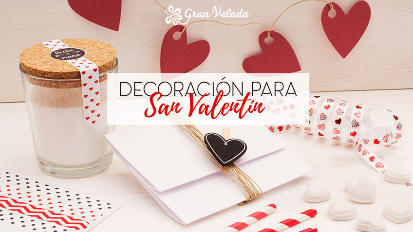 Ideas de decoracion para San Valentin