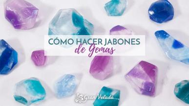 Como hacer jabones de gemas