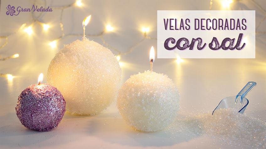 Tutorial para aprender como hacer velas decoradas con sal en casa
