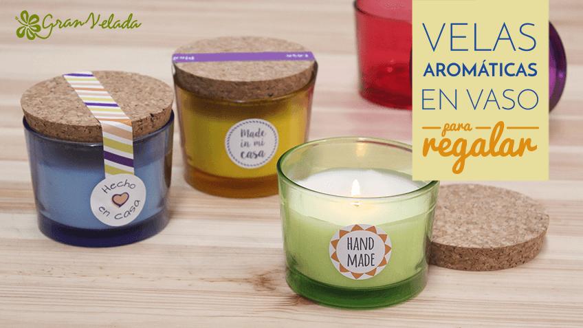 hacer velas aromticas en vaso para regalar - Velas Aromaticas