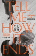 Tell Me How It Ends - VB Grey