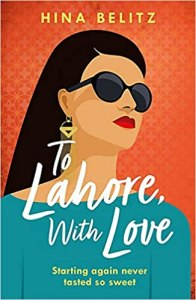 To Lahore, With Love - Hina Belitz
