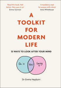 A Toolkit For Modern Life by Dr Emma Hepburn