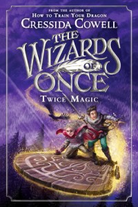 Wizards of Once: Twice Magic cover