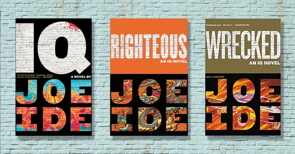 4 Reasons Joe Ide's IQ Series is a Must-Read