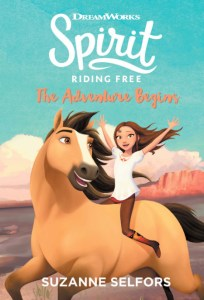 Spirit Riding Free- The Adventure Begins