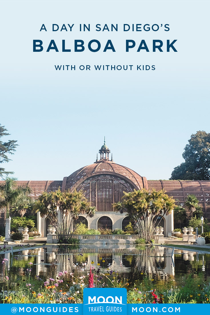 Things to do in Balboa Park Pinterest graphic