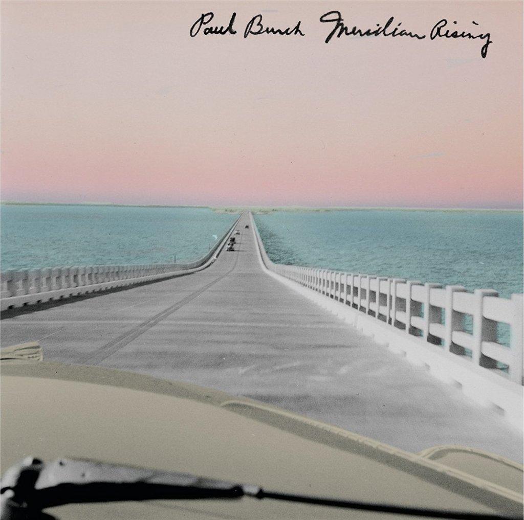 Paul Burch album Meridian Rising