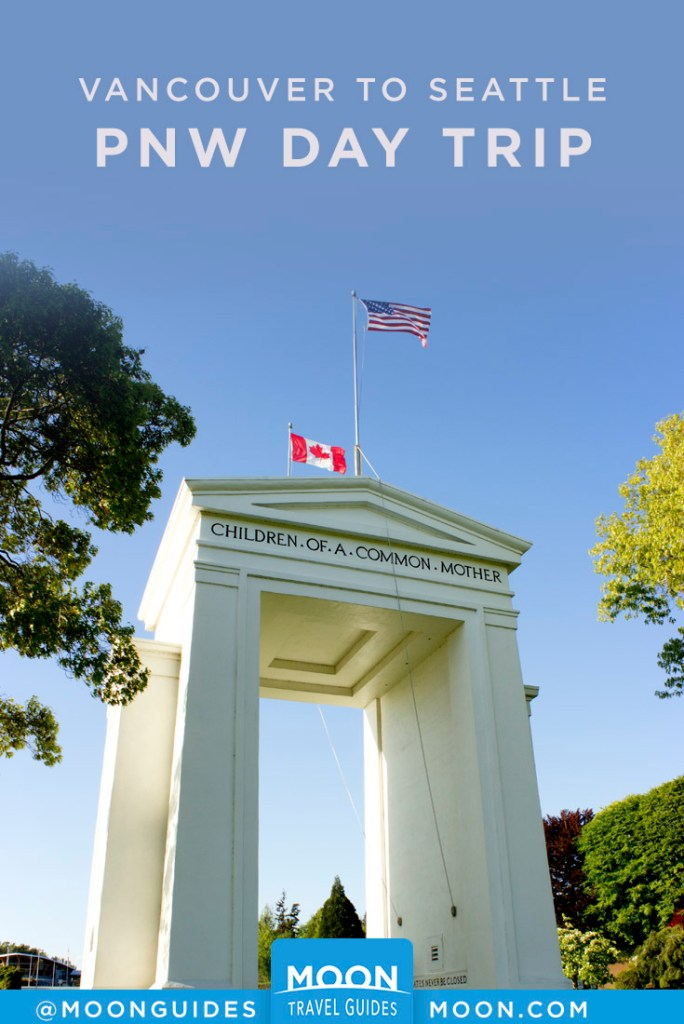 Peace Arch at the US-Canada border with US and Canadian flags flying above. Pinterest graphic.