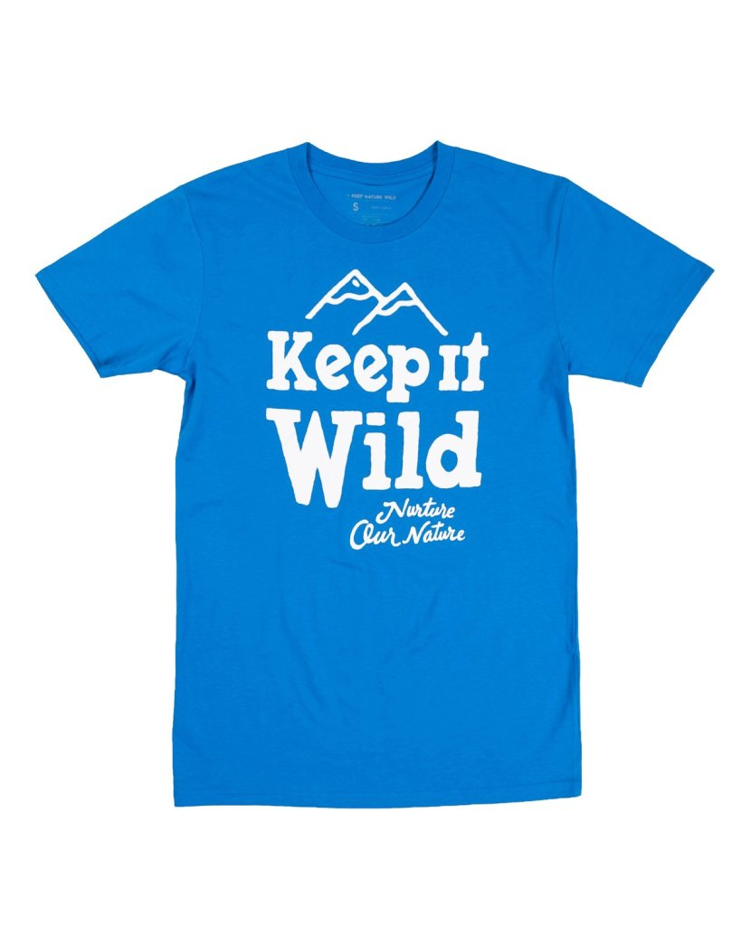bright blue tee that reads: keep it wild, nurture our nature