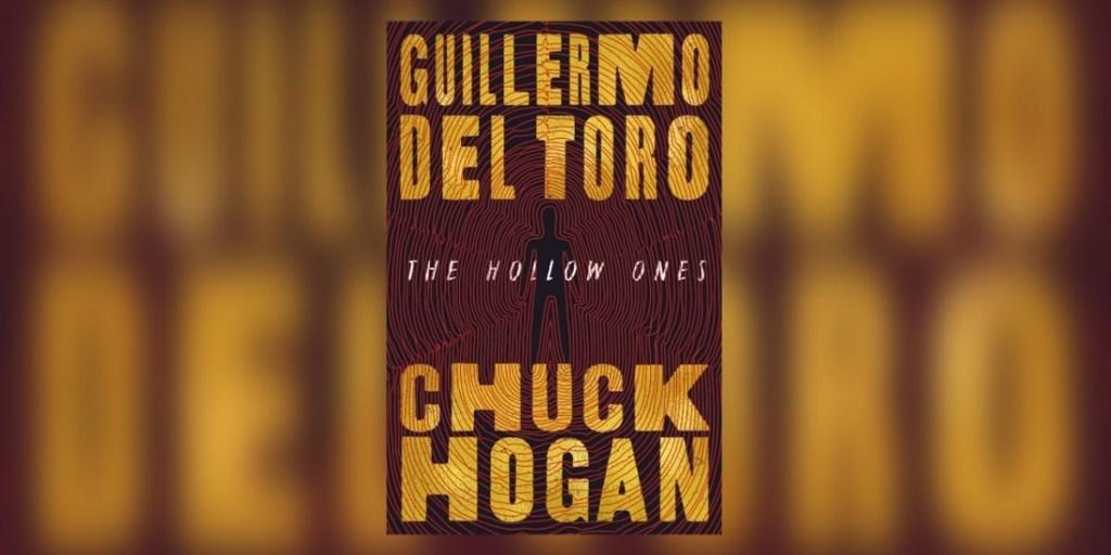 Guillermo-del-Toro-Chuck-Hogan's-The-Hollow-Ones