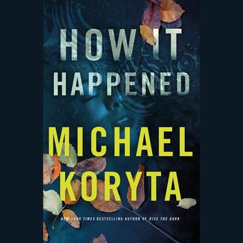 How it Happened by Micahel Kortya Audiobook
