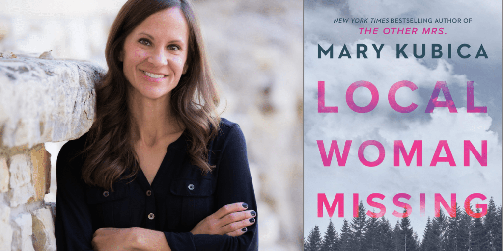 Local Woman Missing - Mary Kubica - Suspense