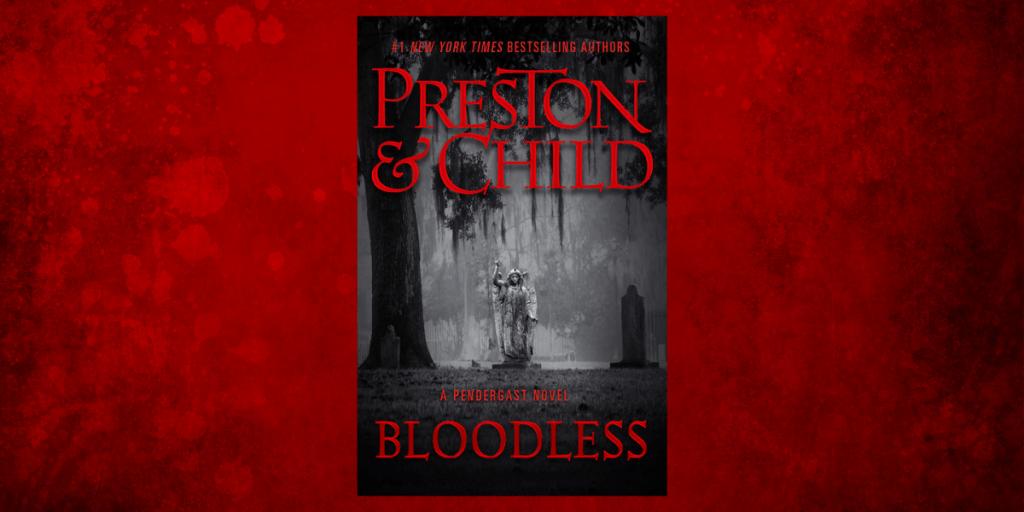 Excerpt Bloodless PrestonChild