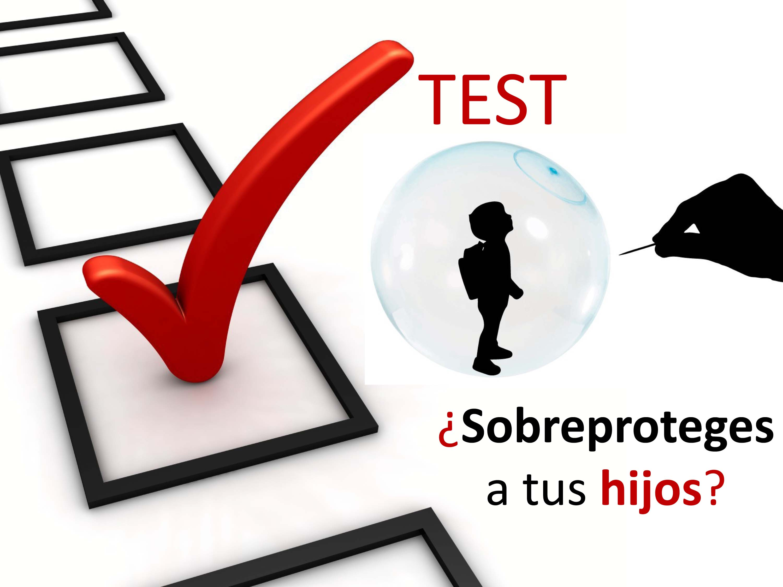 Test sobreprotección: ¿sobreproteger a tus hijos?