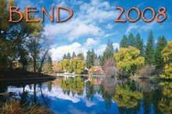 Bend 2008 calendar