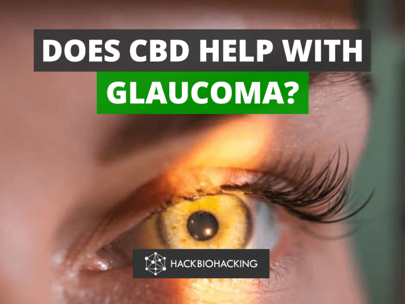 Does CBD help with Glaucoma?