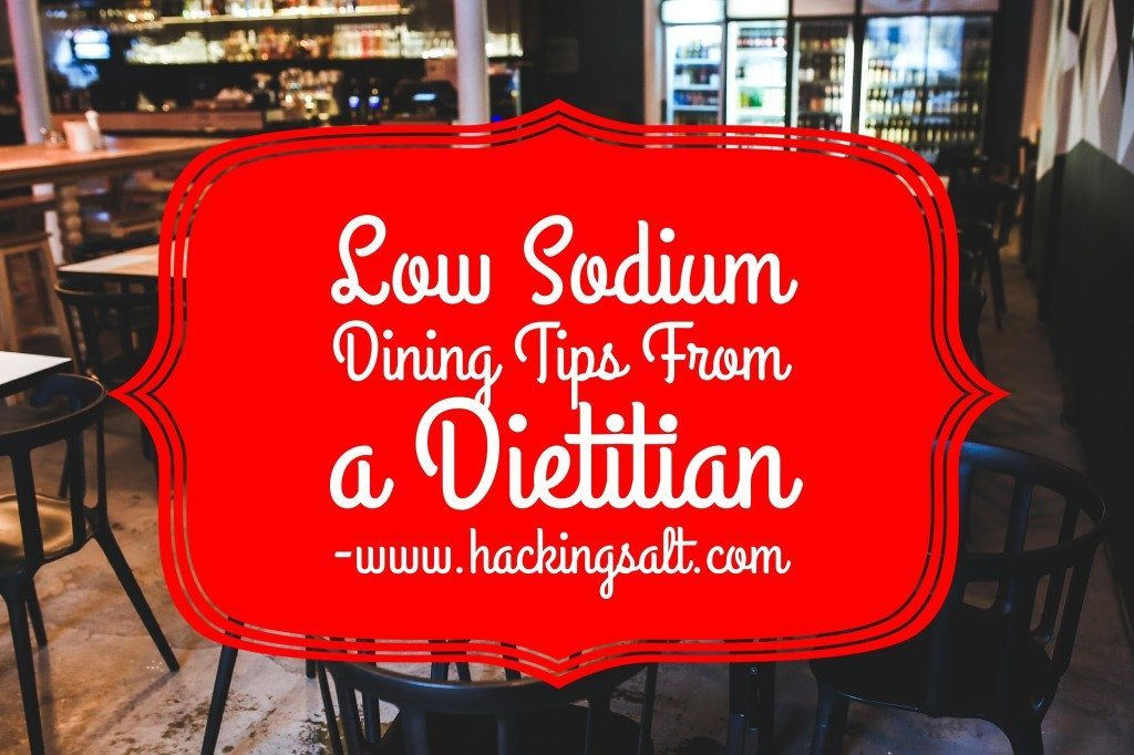 Low Sodium Dining Tips From a Dietitian